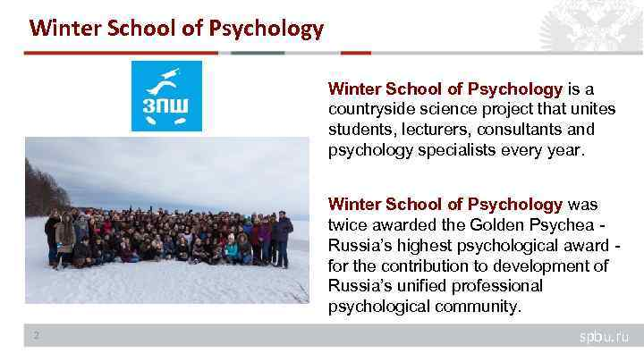 Winter School of Psychology is a countryside science project that unites students, lecturers, consultants