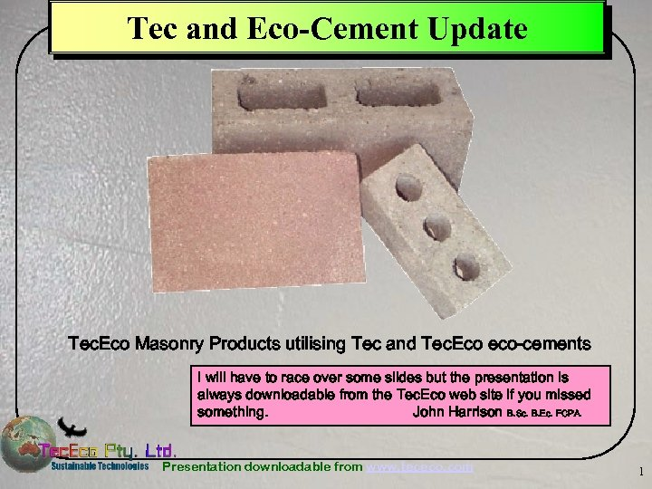 Tec and Eco-Cement Update Tec. Eco Masonry Products utilising Tec and Tec. Eco eco-cements