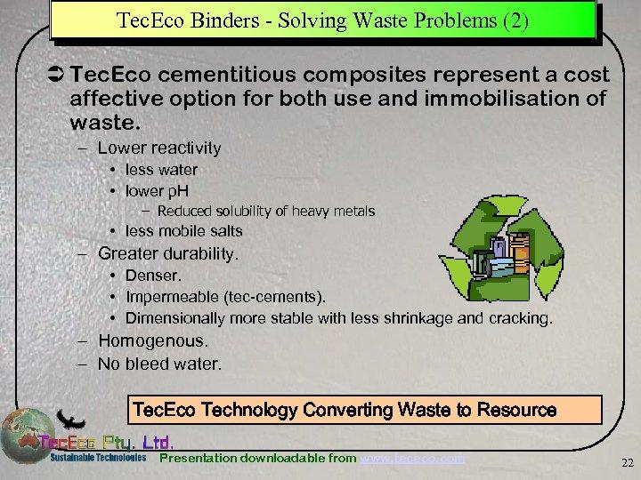 Tec. Eco Binders - Solving Waste Problems (2) Ü Tec. Eco cementitious composites represent