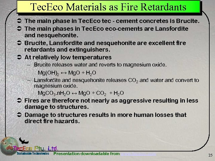 Tec. Eco Materials as Fire Retardants Ü The main phase in Tec. Eco tec
