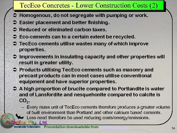 Tec. Eco Concretes - Lower Construction Costs (2) Homogenous, do not segregate with pumping