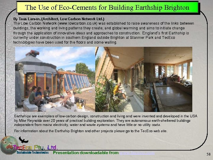 The Use of Eco-Cements for Building Earthship Brighton By Taus Larsen, (Architect, Low Carbon