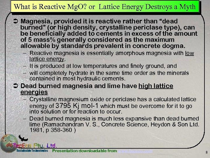 What is Reactive Mg. O? or Lattice Energy Destroys a Myth Ü Magnesia, provided