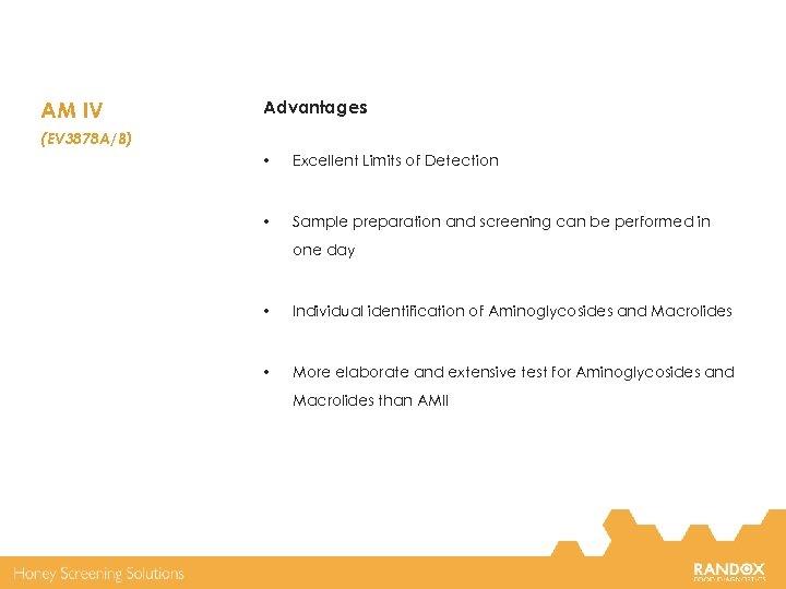 AM IV Advantages (EV 3878 A/B) • Excellent Limits of Detection • Sample preparation
