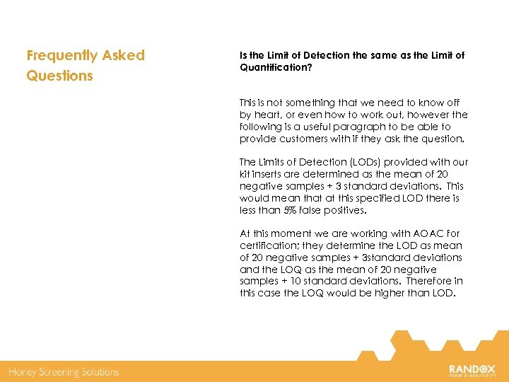 Frequently Asked Questions Is the Limit of Detection the same as the Limit of