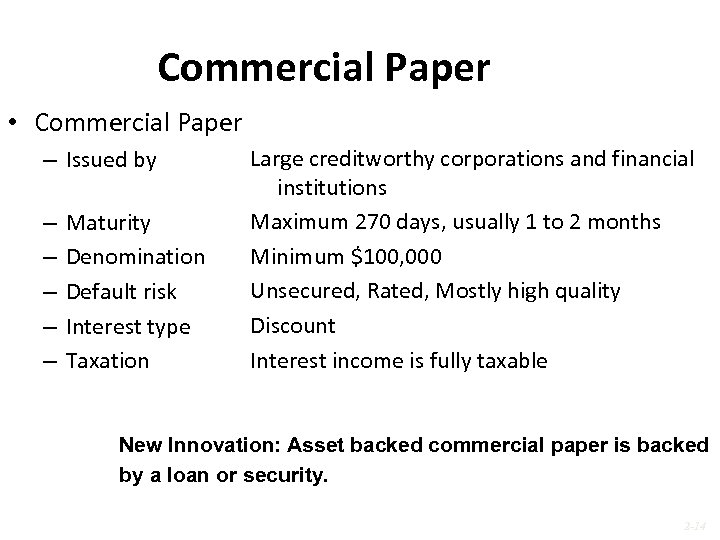 Commercial Paper • Commercial Paper – Issued by – – – Maturity Denomination Default
