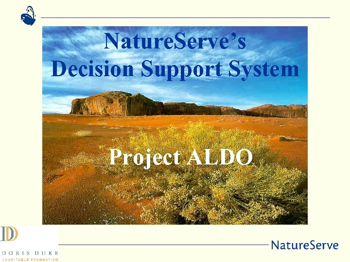 Nature. Serve's Decision Support System Project ALDO