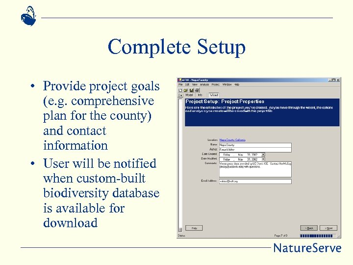 Complete Setup • Provide project goals (e. g. comprehensive plan for the county) and