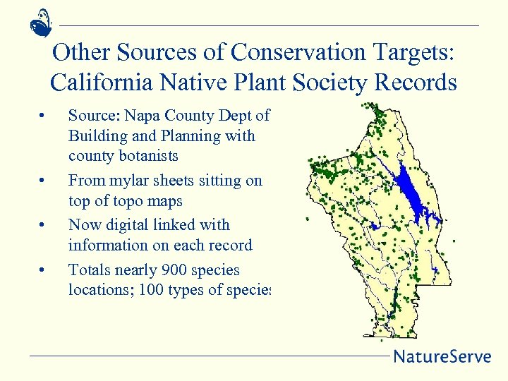 Other Sources of Conservation Targets: California Native Plant Society Records • • Source: Napa