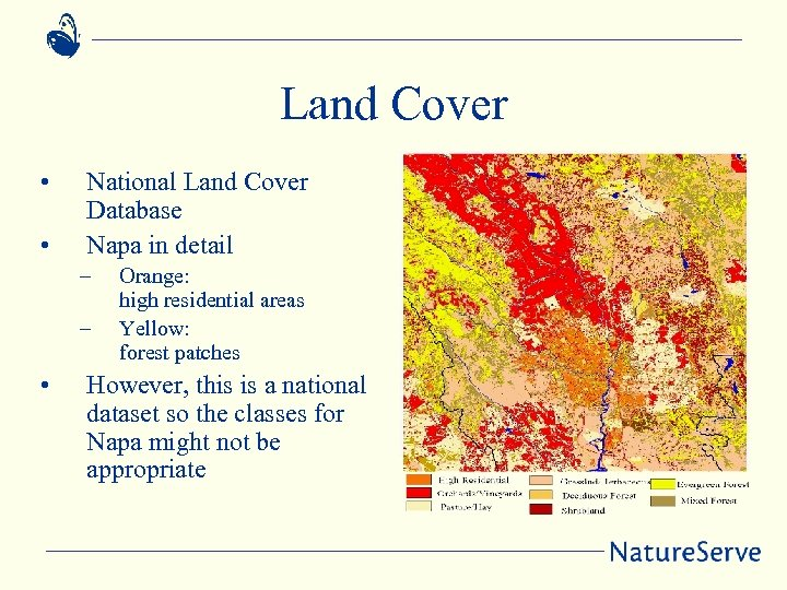 Land Cover • • National Land Cover Database Napa in detail – – •