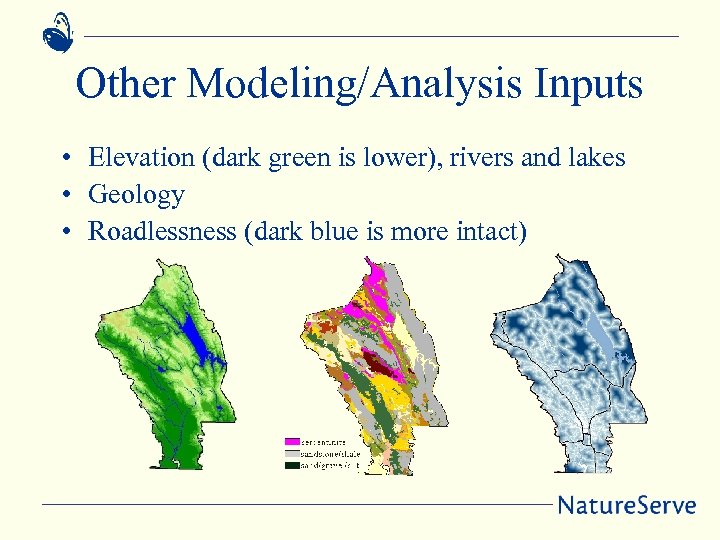 Other Modeling/Analysis Inputs • Elevation (dark green is lower), rivers and lakes • Geology