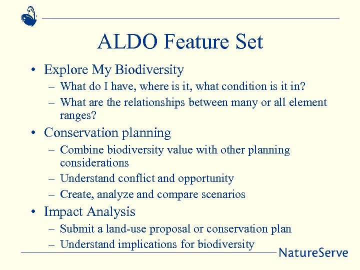 ALDO Feature Set • Explore My Biodiversity – What do I have, where is