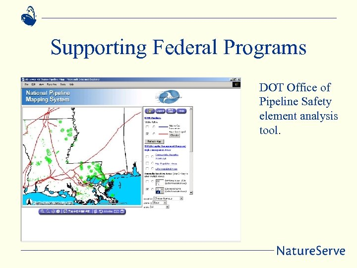 Supporting Federal Programs DOT Office of Pipeline Safety element analysis tool.