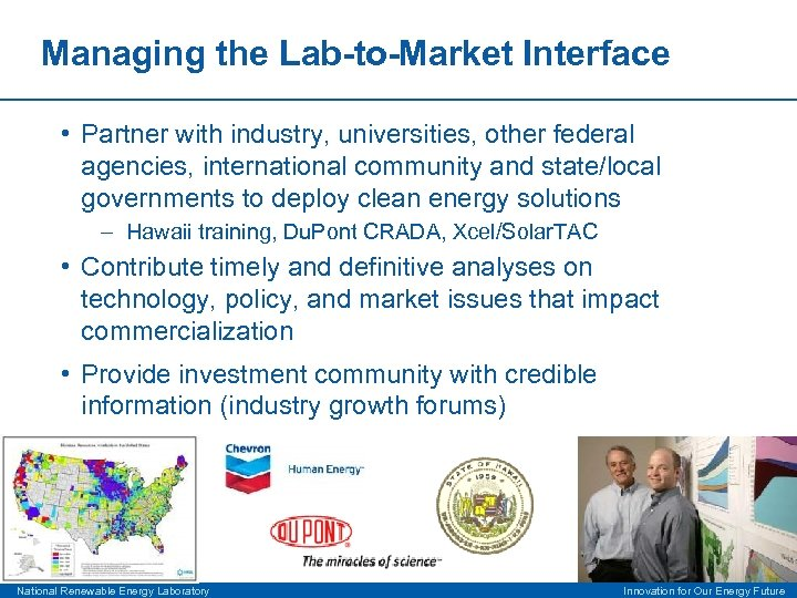 Managing the Lab-to-Market Interface • Partner with industry, universities, other federal agencies, international community