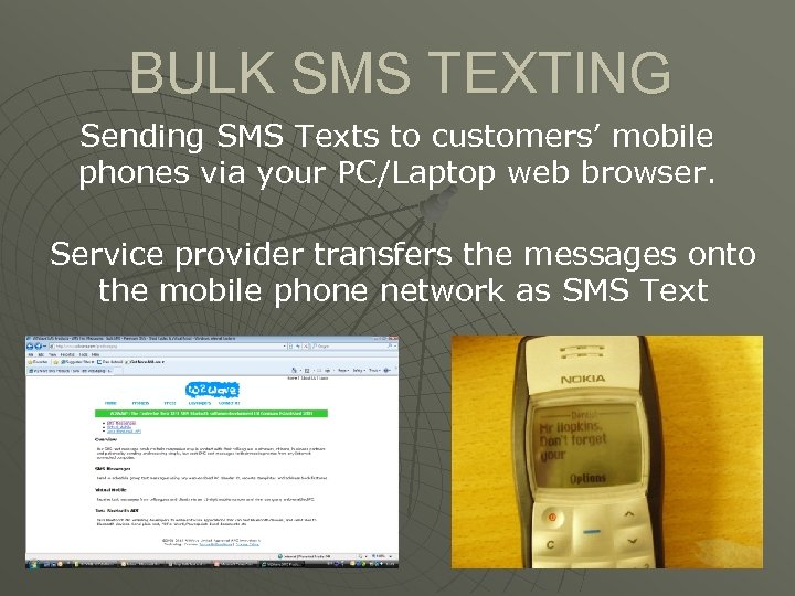 BULK SMS TEXTING Sending SMS Texts to customers' mobile phones via your PC/Laptop web