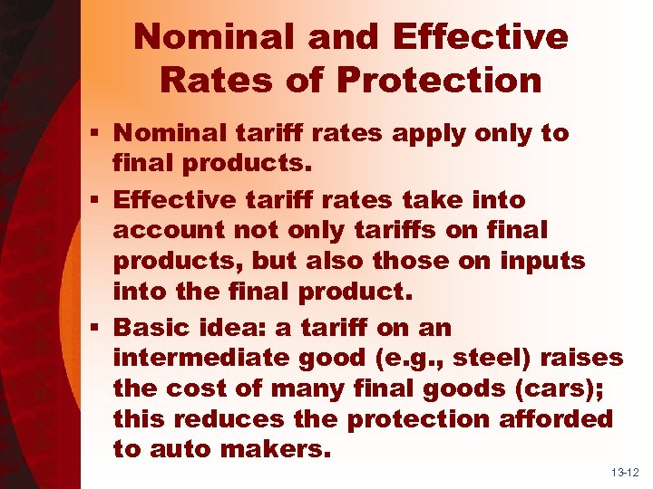 Nominal and Effective Rates of Protection § Nominal tariff rates apply only to final