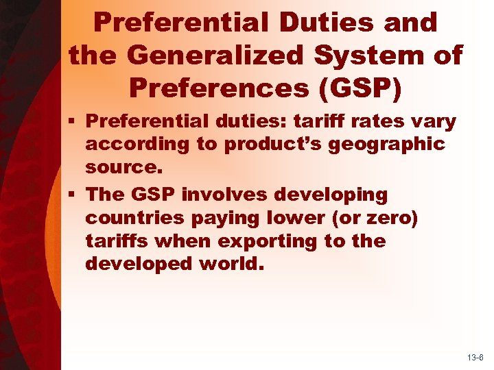 Preferential Duties and the Generalized System of Preferences (GSP) § Preferential duties: tariff rates