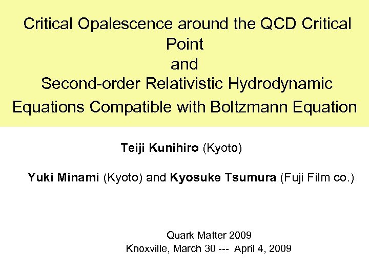 Critical Opalescence around the QCD Critical Point and Second-order Relativistic Hydrodynamic Equations Compatible with