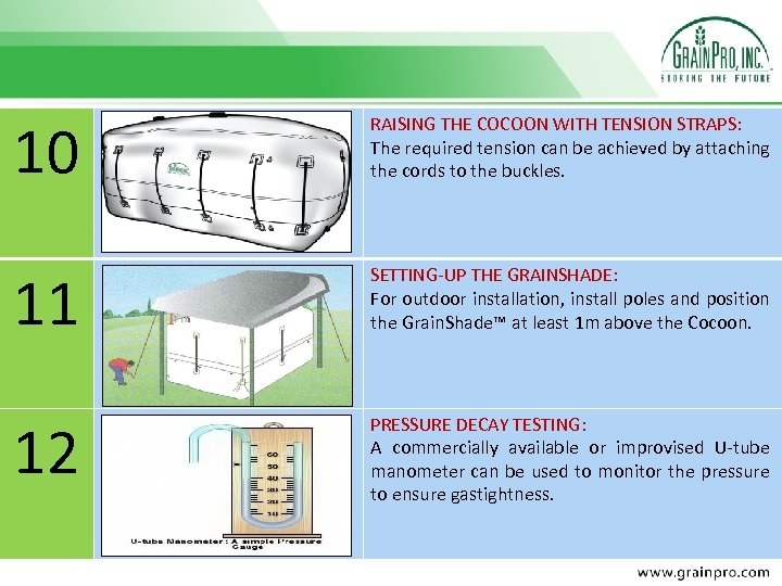 10 RAISING THE COCOON WITH TENSION STRAPS: The required tension can be achieved by