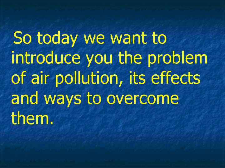 the problem of pollution nowadays This article highlights the effects of plastic pollution, while also telling you about the causes of this problem of the chemical toxins present in.