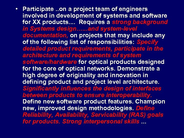 • Participate. . on a project team of engineers involved in development of