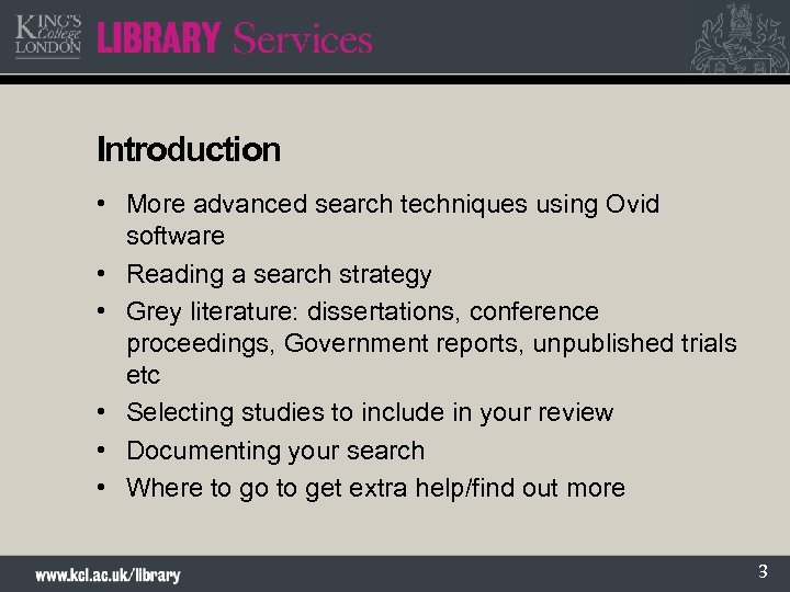 Introduction • More advanced search techniques using Ovid software • Reading a search strategy