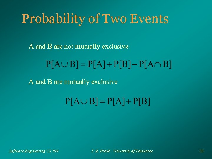 Probability of Two Events A and B are not mutually exclusive A and B
