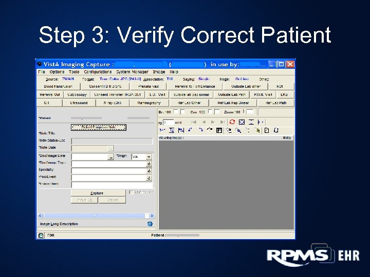 Step 3: Verify Correct Patient