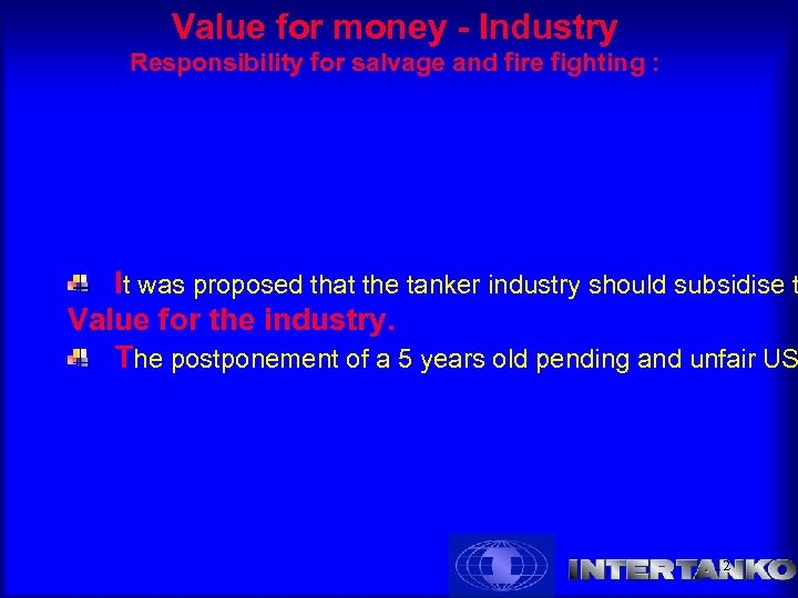 Value for money - Industry Responsibility for salvage and fire fighting : It was