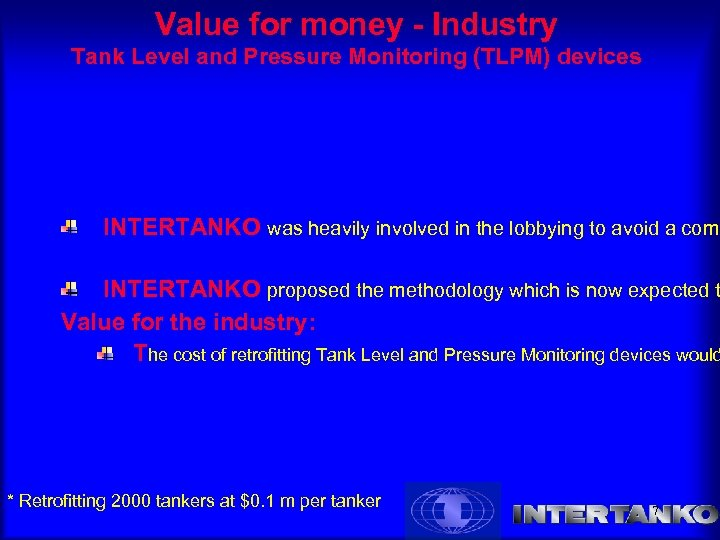 Value for money - Industry Tank Level and Pressure Monitoring (TLPM) devices INTERTANKO was