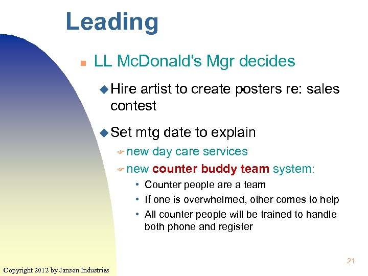 Leading n LL Mc. Donald's Mgr decides u Hire artist to create posters re: