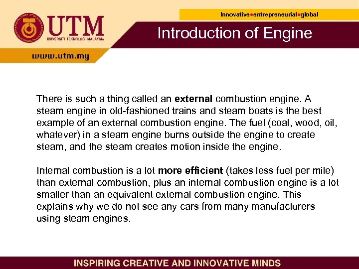 Innovative●entrepreneurial●global Innovative● entrepreneurial● Introduction of Engine There is such a thing called an external