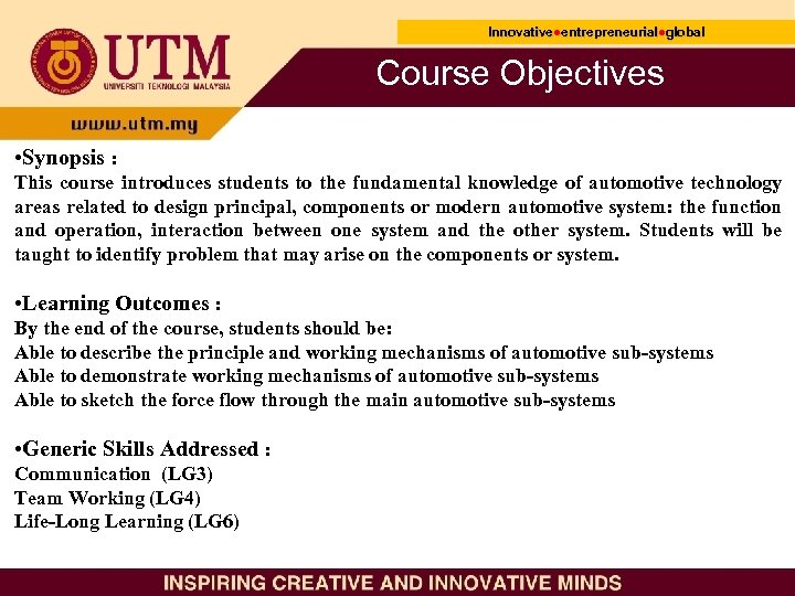Innovative●entrepreneurial●global Innovative● entrepreneurial● Course Objectives • Synopsis : This course introduces students to the