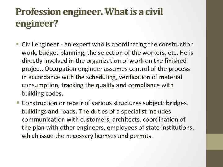 a description of civil engineering as an interesting profession List of engineering job list of engineering job titles, as well as a description of some of the most common types civil engineer civil engineers plan.