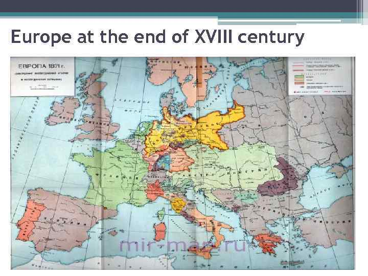 Europe at the end of XVIII century