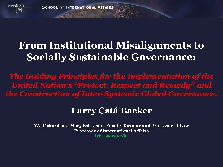 From Institutional Misalignments to Socially Sustainable Governance: The Guiding Principles for the Implementation of