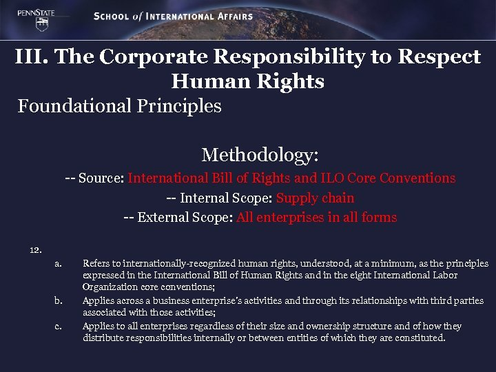 III. The Corporate Responsibility to Respect Human Rights Foundational Principles Methodology: -- Source: International