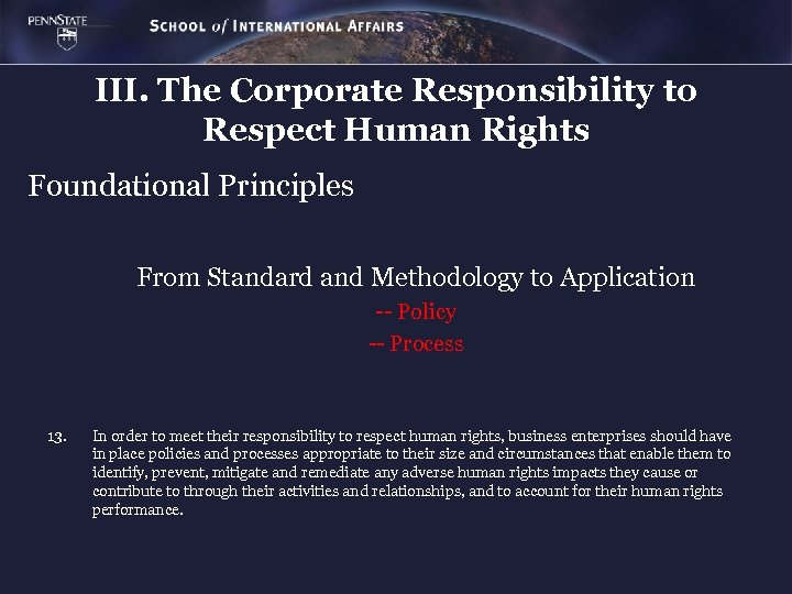 III. The Corporate Responsibility to Respect Human Rights Foundational Principles From Standard and Methodology