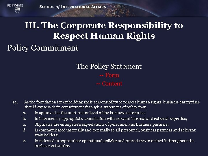 III. The Corporate Responsibility to Respect Human Rights Policy Commitment The Policy Statement --