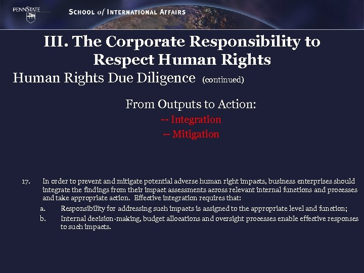 III. The Corporate Responsibility to Respect Human Rights Due Diligence (continued) From Outputs to