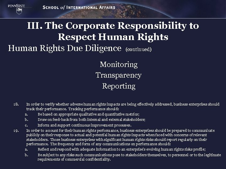 III. The Corporate Responsibility to Respect Human Rights Due Diligence (continued) Monitoring Transparency Reporting