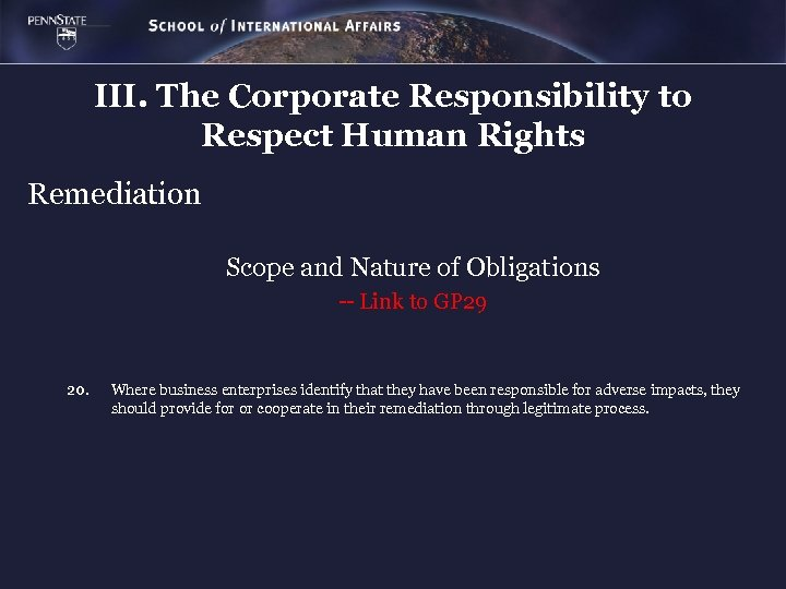 III. The Corporate Responsibility to Respect Human Rights Remediation Scope and Nature of Obligations