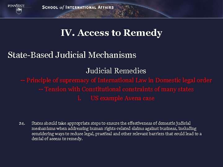 IV. Access to Remedy State-Based Judicial Mechanisms Judicial Remedies -- Principle of supremacy of