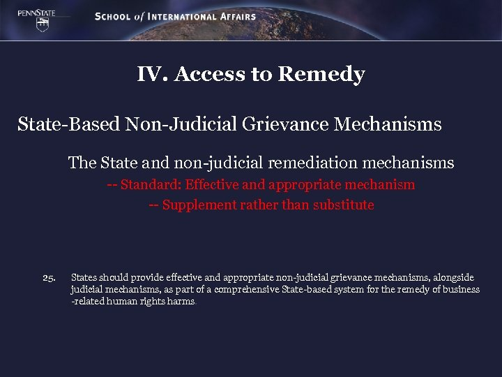 IV. Access to Remedy State-Based Non-Judicial Grievance Mechanisms The State and non-judicial remediation mechanisms