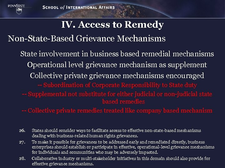 IV. Access to Remedy Non-State-Based Grievance Mechanisms State involvement in business based remedial mechanisms