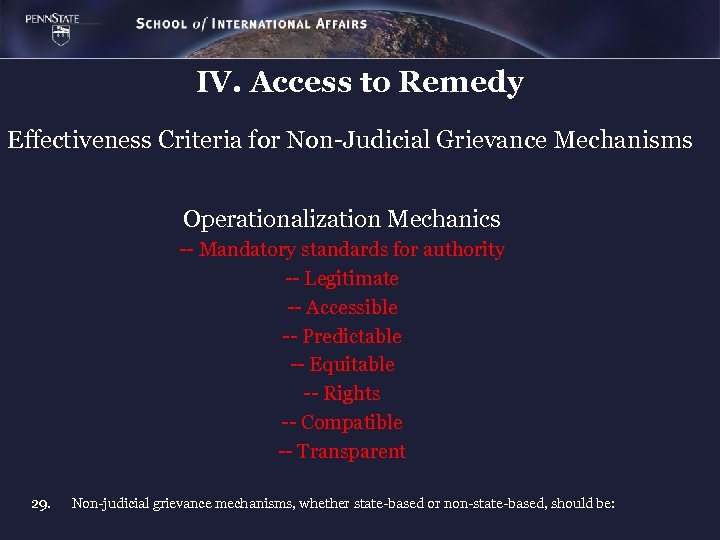 IV. Access to Remedy Effectiveness Criteria for Non-Judicial Grievance Mechanisms Operationalization Mechanics -- Mandatory
