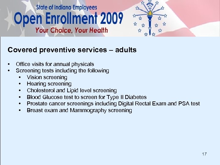 Covered preventive services – adults • • Office visits for annual physicals Screening tests