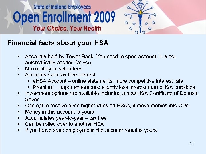 Financial facts about your HSA • • • Accounts held by Tower Bank. You