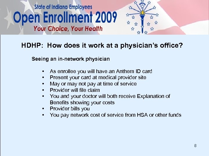 HDHP: How does it work at a physician's office? Seeing an in-network physician •