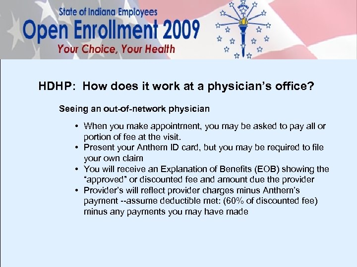 HDHP: How does it work at a physician's office? Seeing an out-of-network physician •